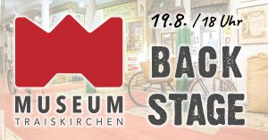 Museum Backstage Führung am 19.8.2021